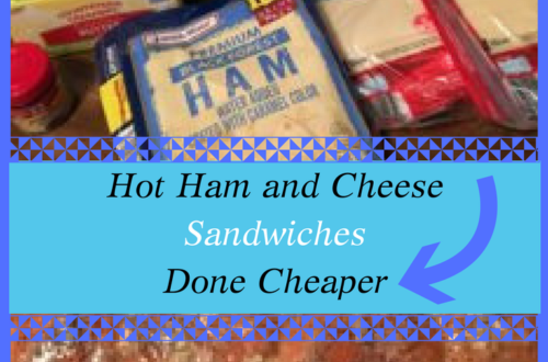 Hot Ham and Cheese Sandwiches Done Cheaper